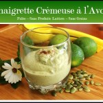 Creamy dairy-free vinaigrette with Avocado